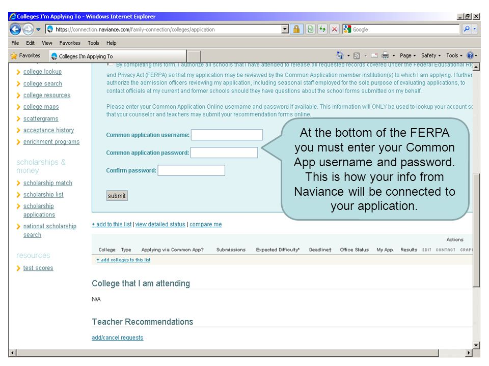 At the bottom of the FERPA you must enter your Common App username and password.