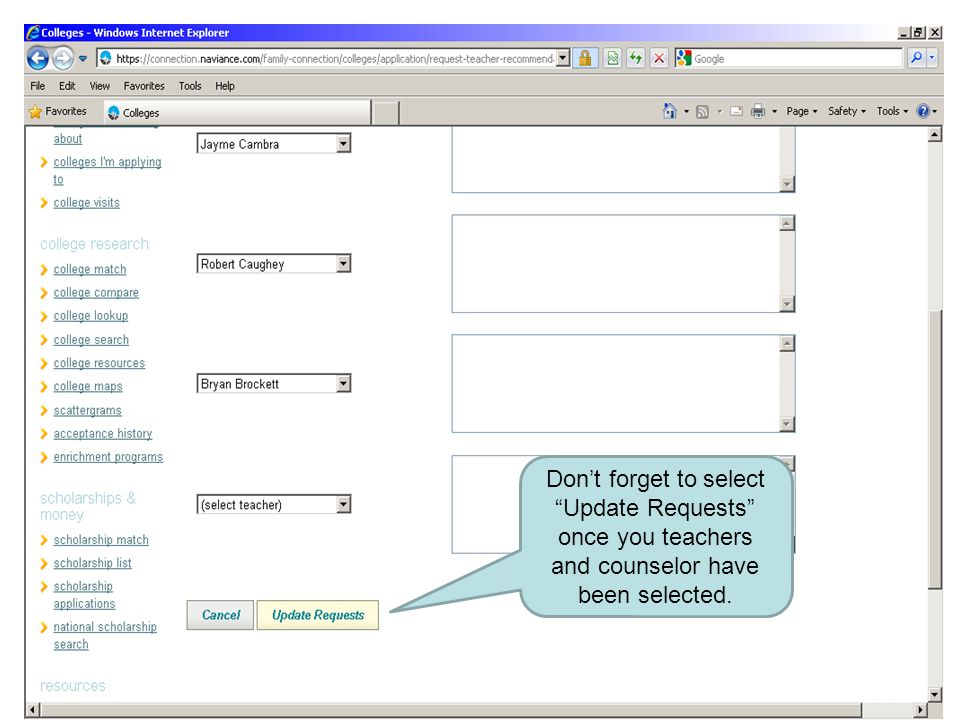 Don't forget to select Update Requests once you teachers and counselor have been selected.