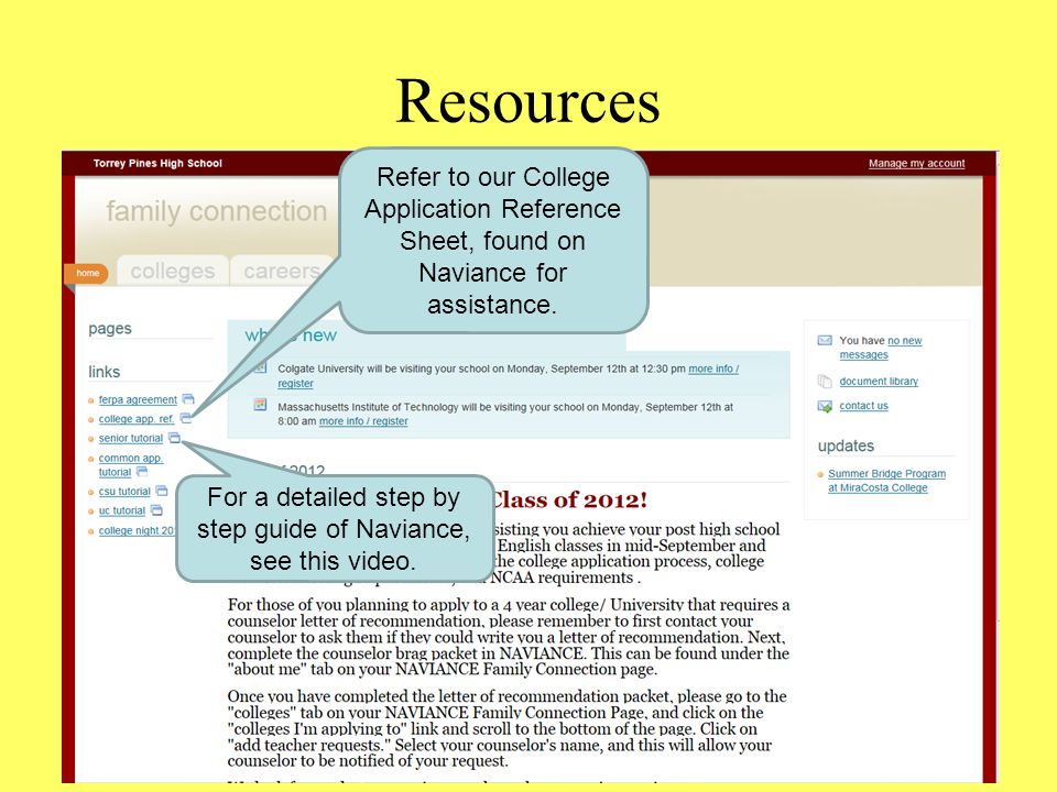 For a detailed step by step guide of Naviance, see this video.