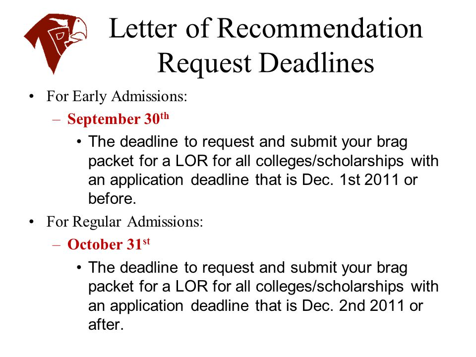 Letter of Recommendation Request Deadlines