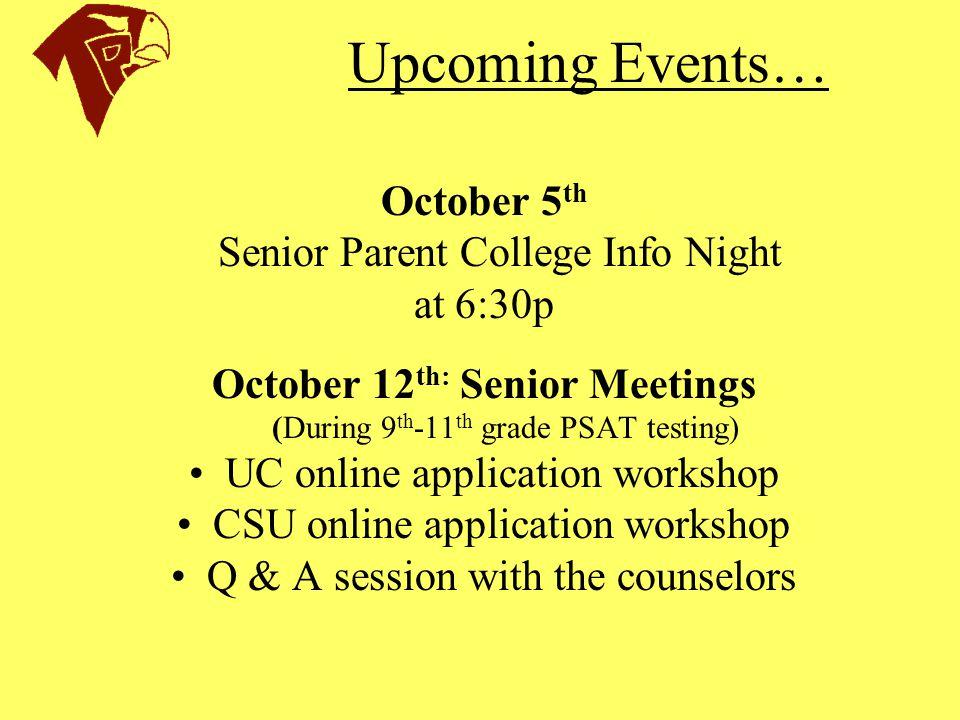 October 12th: Senior Meetings