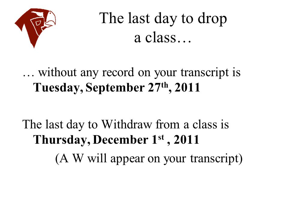 The last day to drop a class…