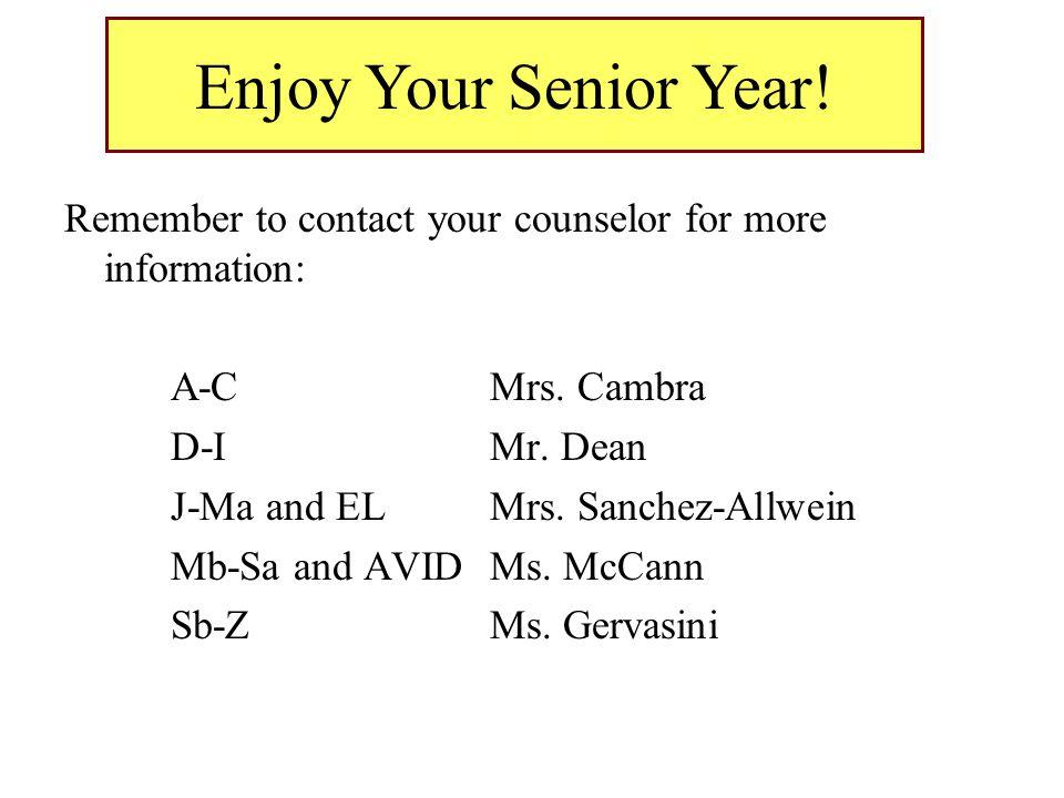 Enjoy Your Senior Year!