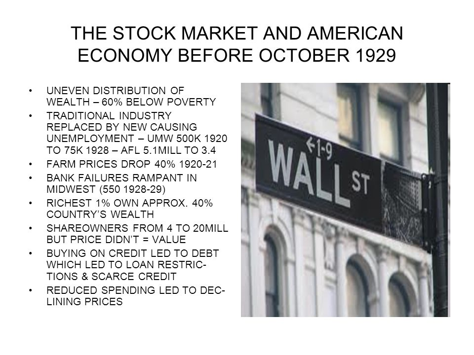 THE STOCK MARKET AND AMERICAN ECONOMY BEFORE OCTOBER 1929