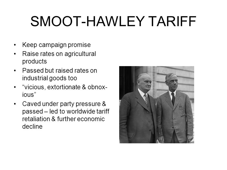 SMOOT-HAWLEY TARIFF Keep campaign promise