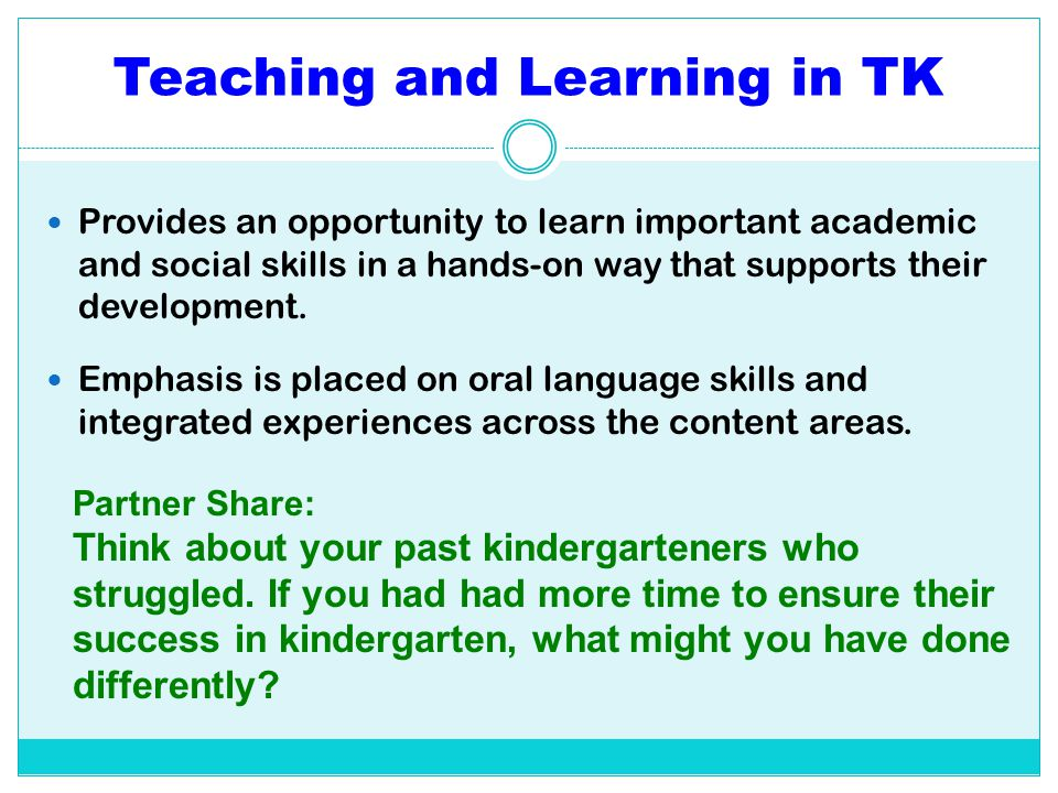 Teaching and Learning in TK