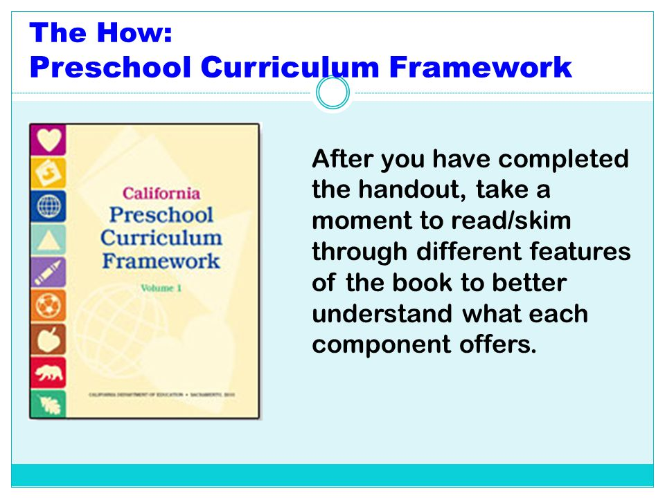 The How: Preschool Curriculum Framework