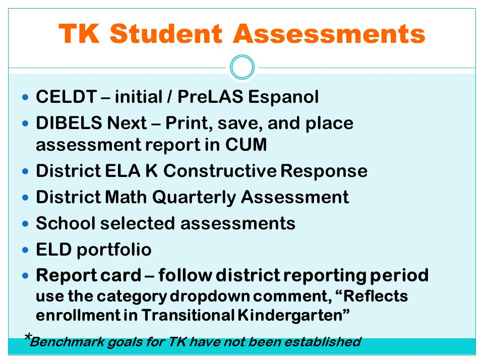 TK Student Assessments