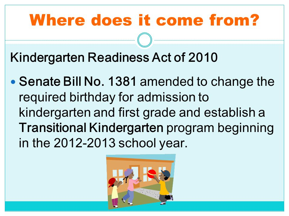 Where does it come from Kindergarten Readiness Act of 2010
