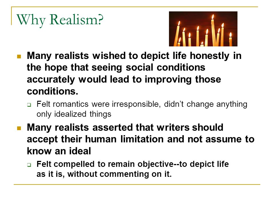 Why Realism