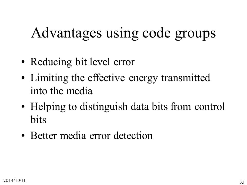 Advantages using code groups
