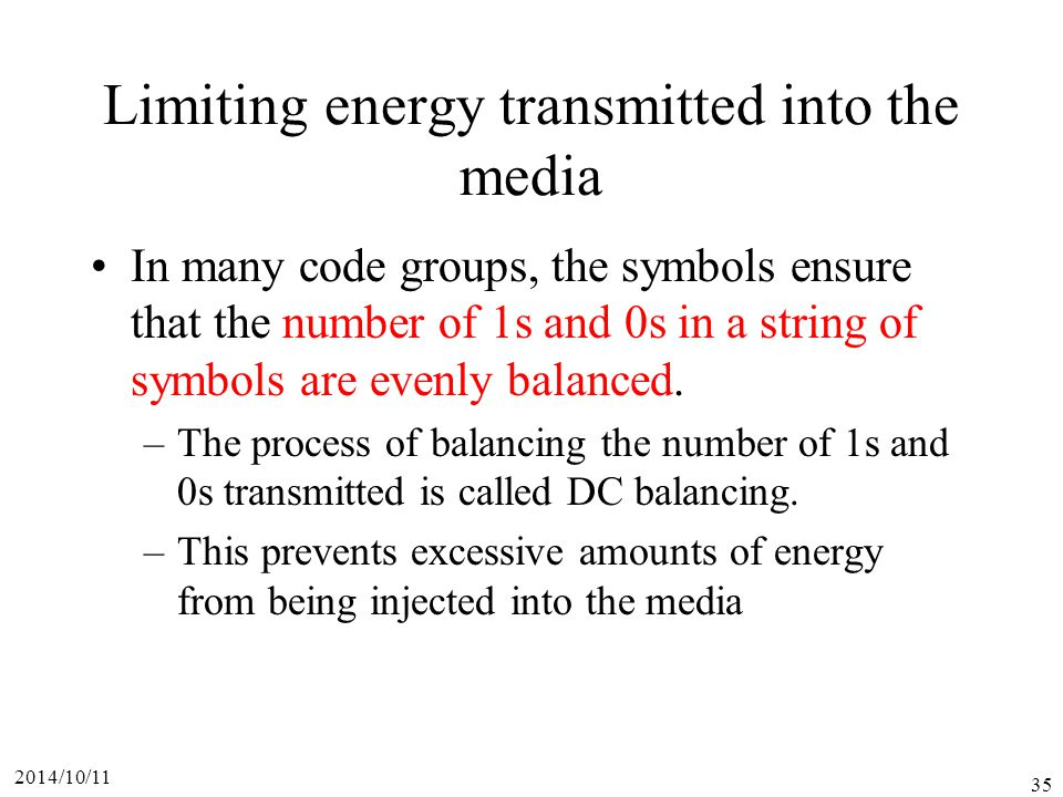 Limiting energy transmitted into the media