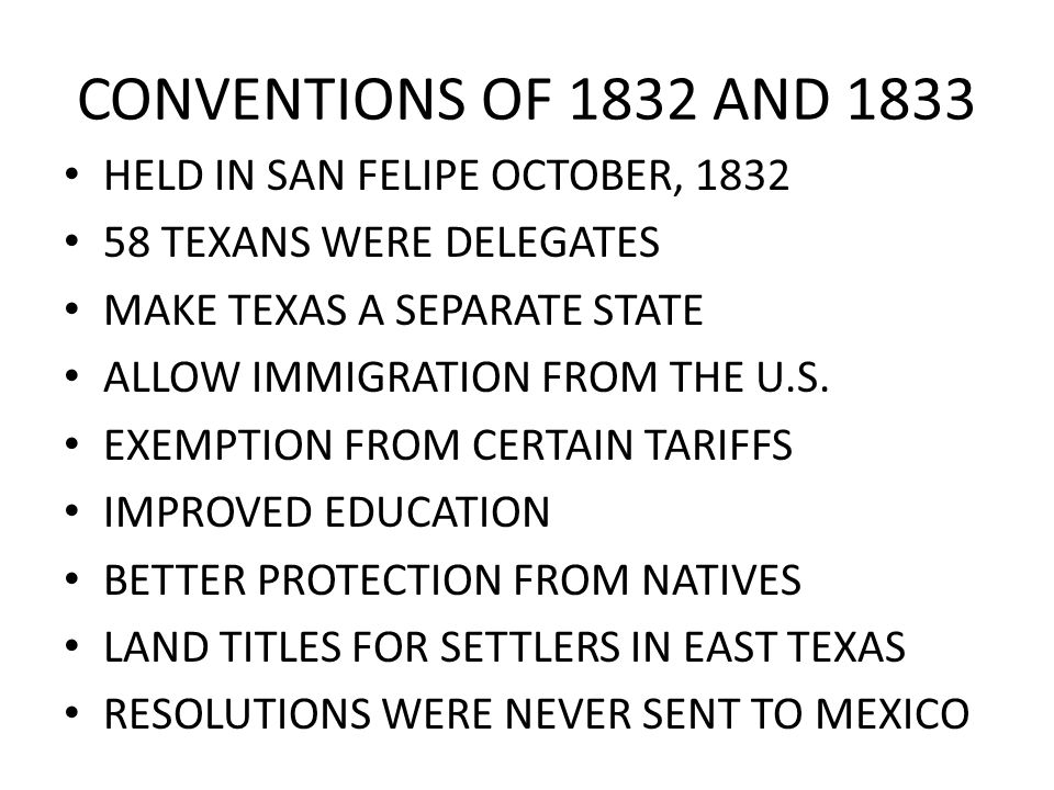 CONVENTIONS OF 1832 AND 1833 HELD IN SAN FELIPE OCTOBER, 1832
