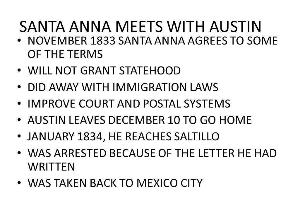 SANTA ANNA MEETS WITH AUSTIN