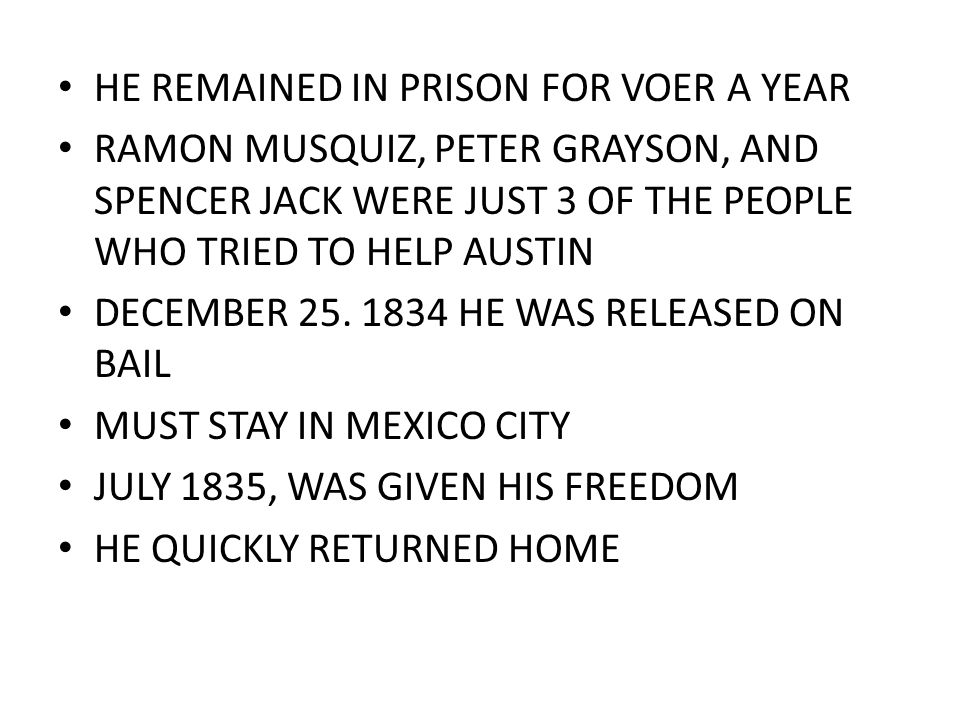 HE REMAINED IN PRISON FOR VOER A YEAR
