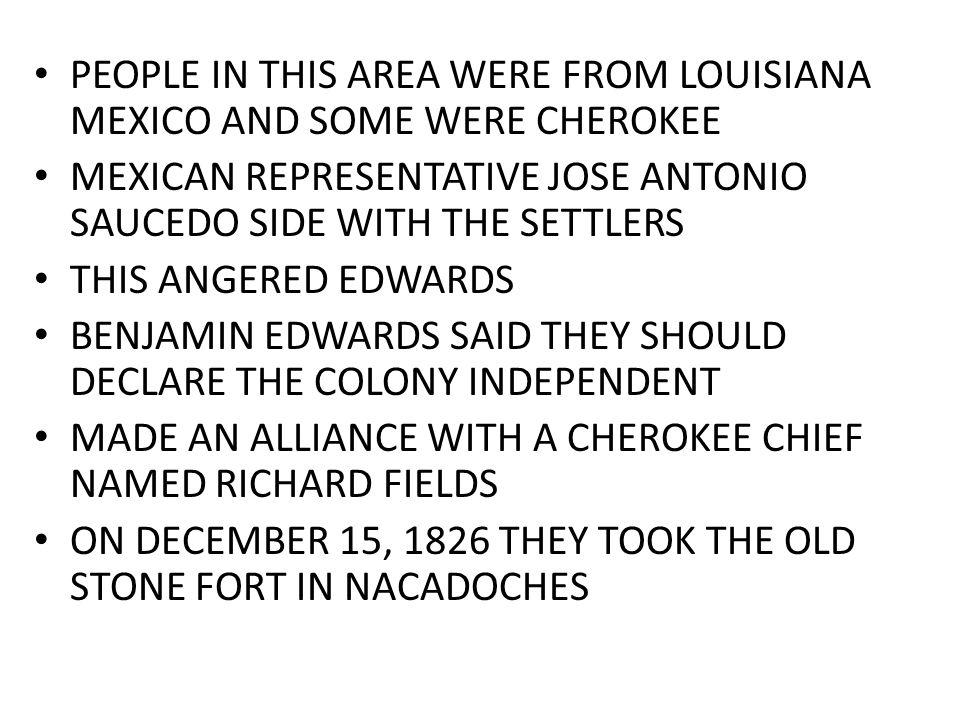 PEOPLE IN THIS AREA WERE FROM LOUISIANA MEXICO AND SOME WERE CHEROKEE