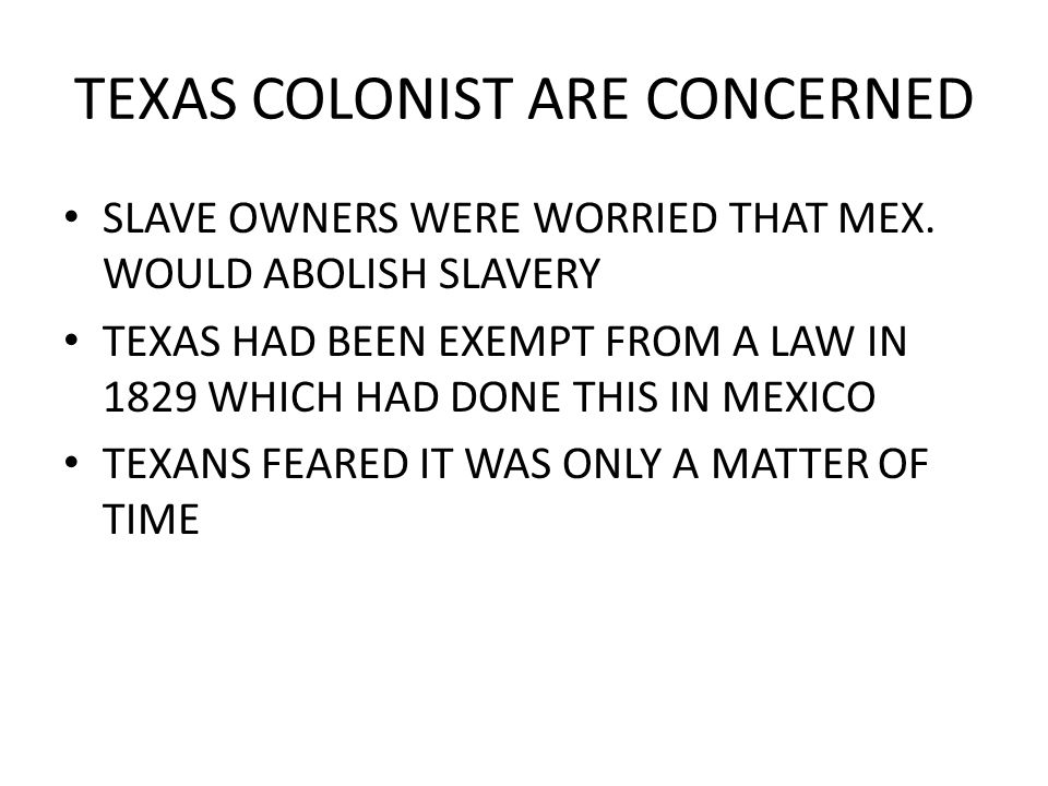 TEXAS COLONIST ARE CONCERNED