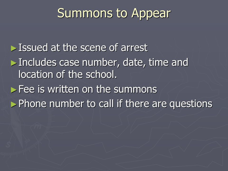 Summons to Appear Issued at the scene of arrest