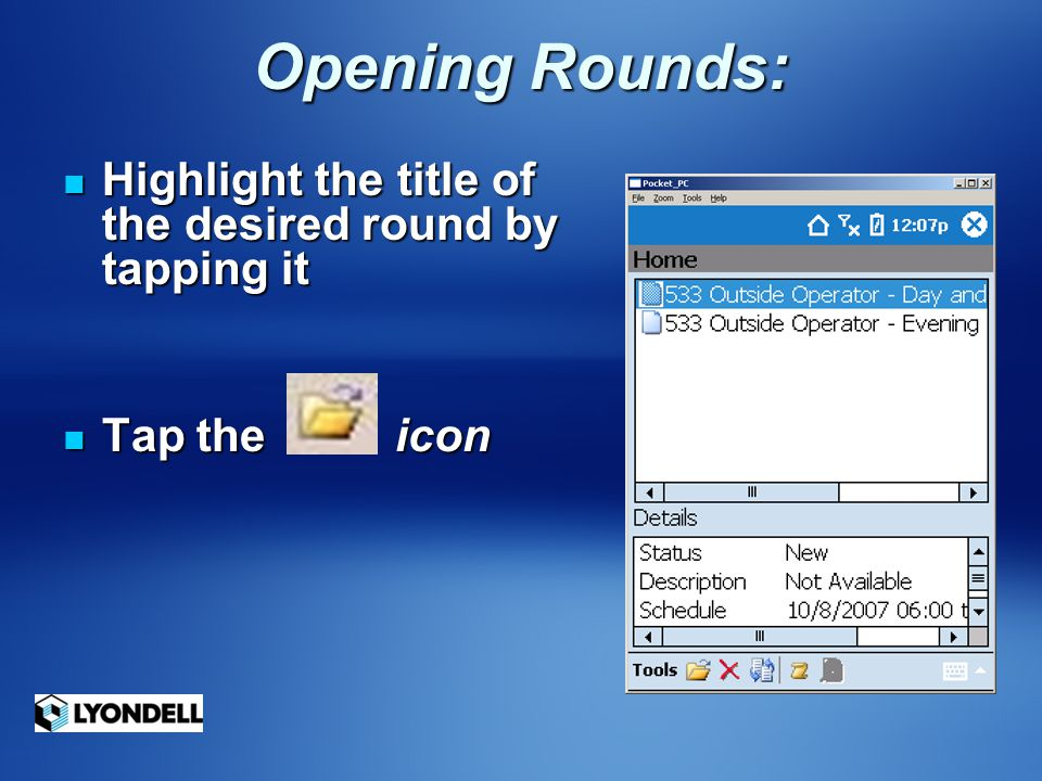 Opening Rounds: Highlight the title of the desired round by tapping it