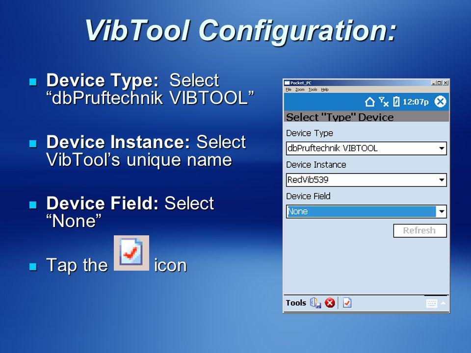 VibTool Configuration:
