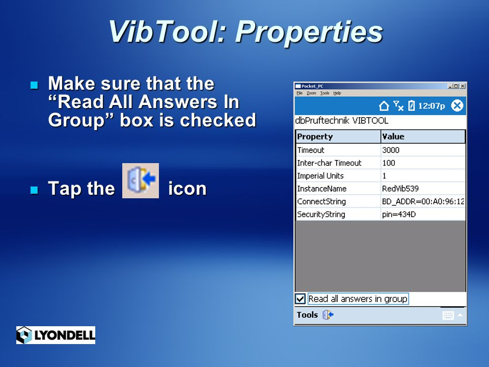 VibTool: Properties Make sure that the Read All Answers In Group box is checked.