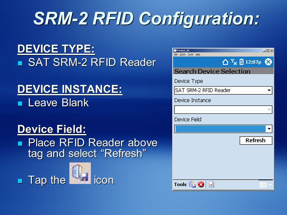 SRM-2 RFID Configuration:
