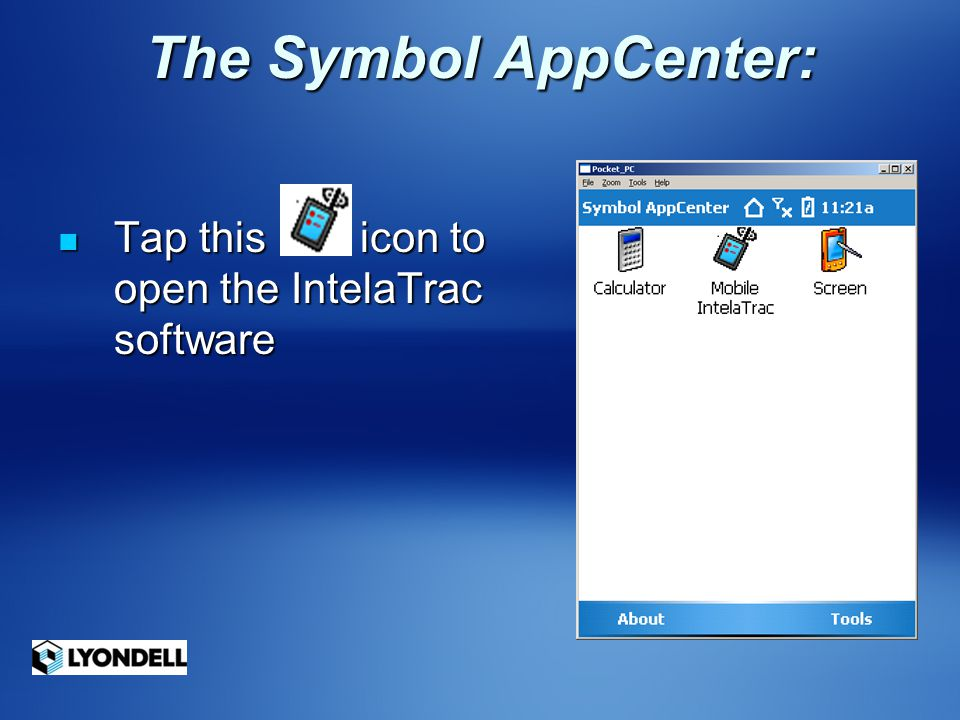 The Symbol AppCenter: Tap this icon to open the IntelaTrac software