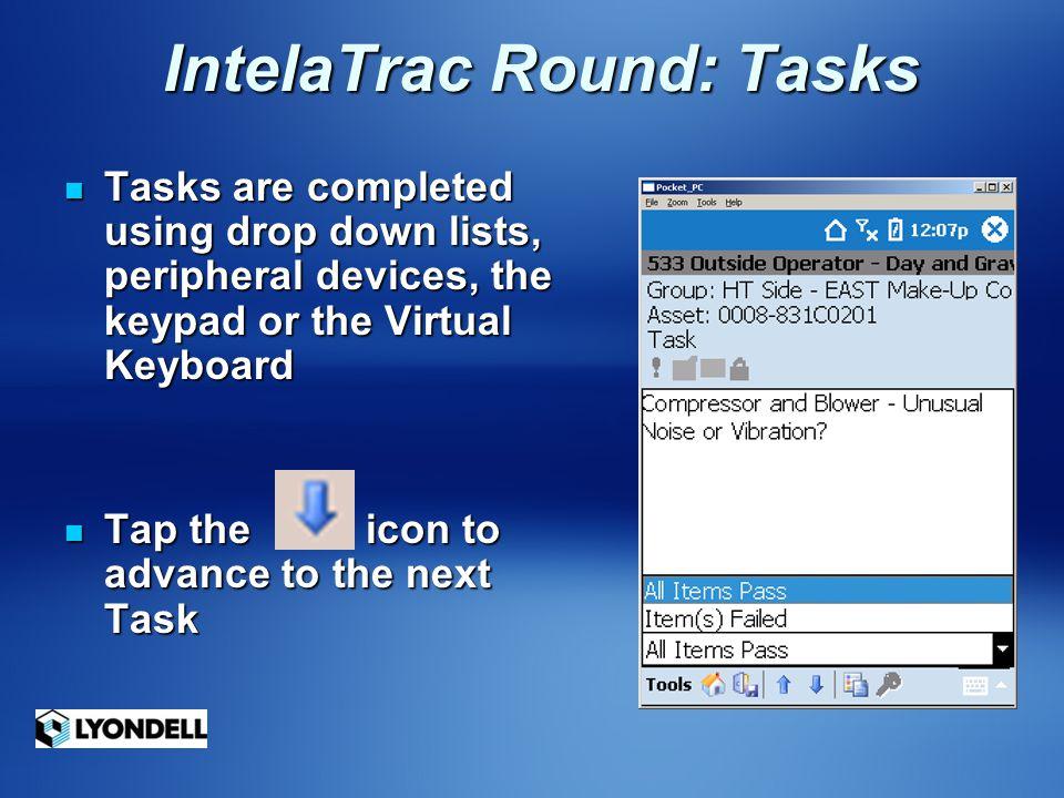 IntelaTrac Round: Tasks