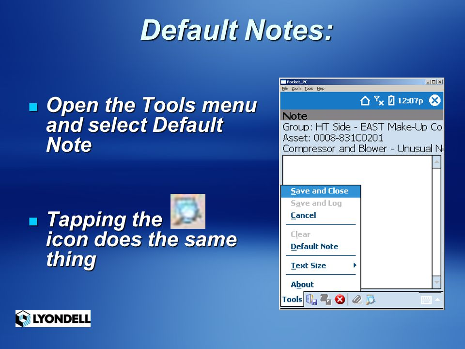 Default Notes: Open the Tools menu and select Default Note