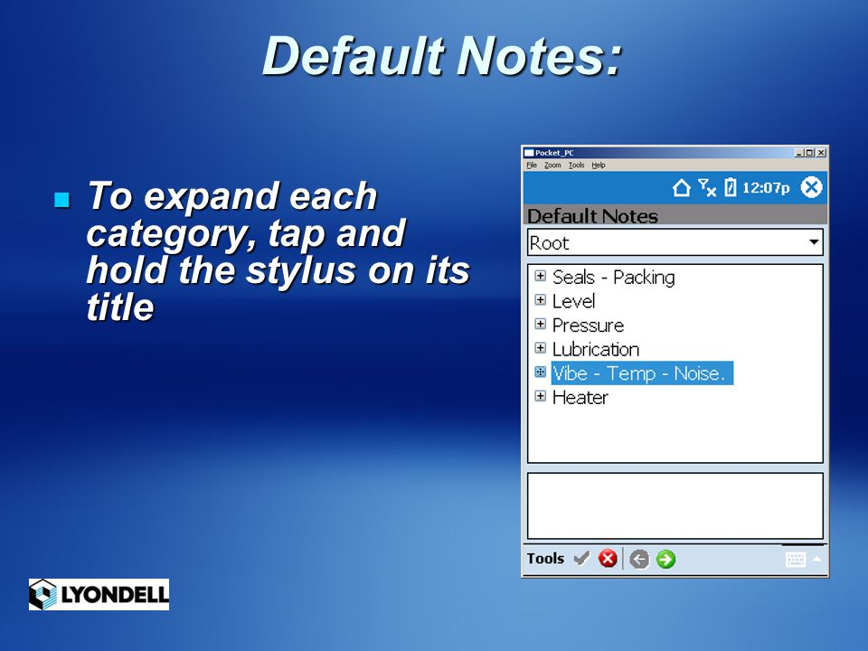 Default Notes: To expand each category, tap and hold the stylus on its title