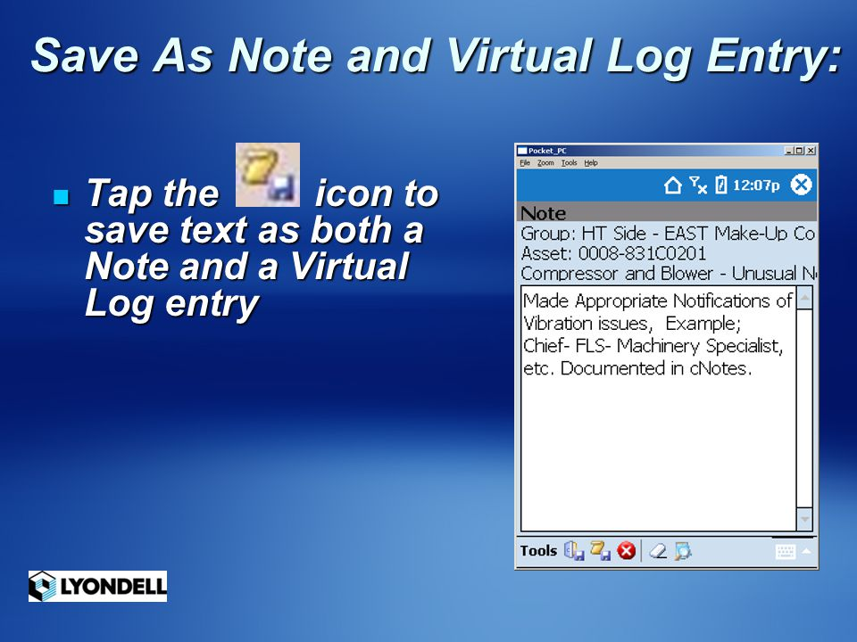 Save As Note and Virtual Log Entry: