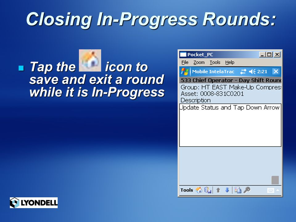 Closing In-Progress Rounds: