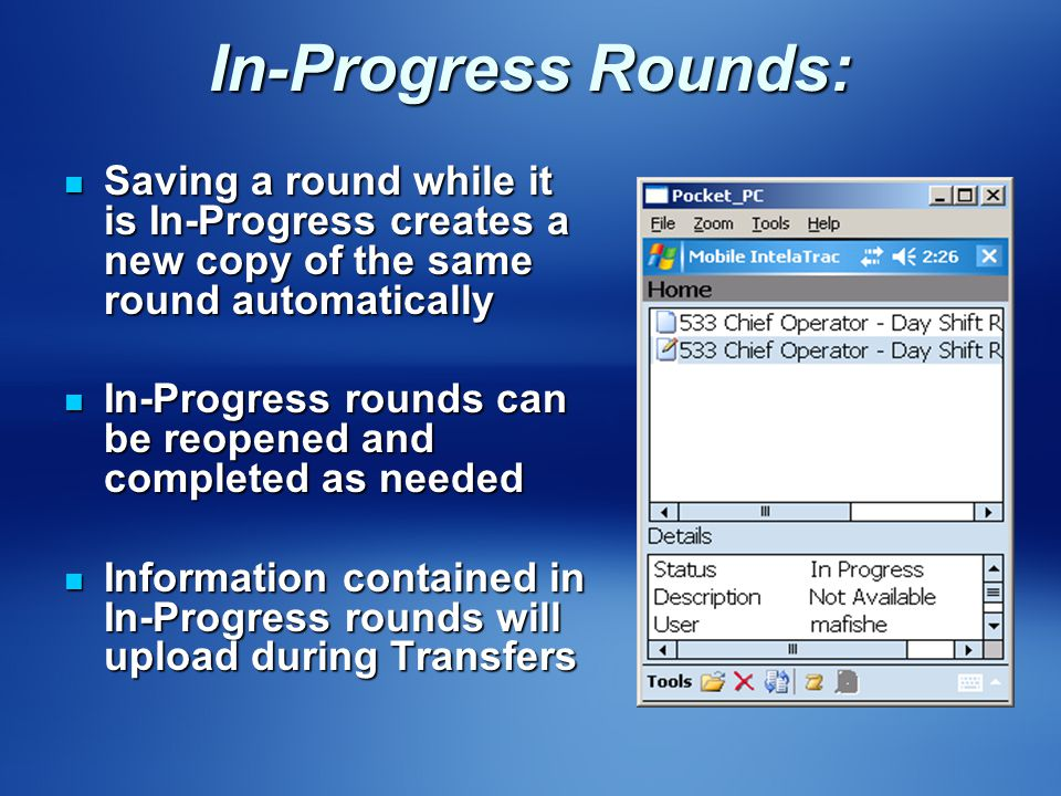 In-Progress Rounds: Saving a round while it is In-Progress creates a new copy of the same round automatically.