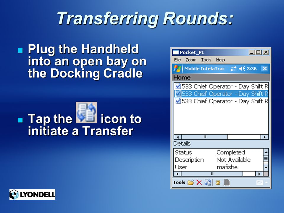 Transferring Rounds: Plug the Handheld into an open bay on the Docking Cradle.