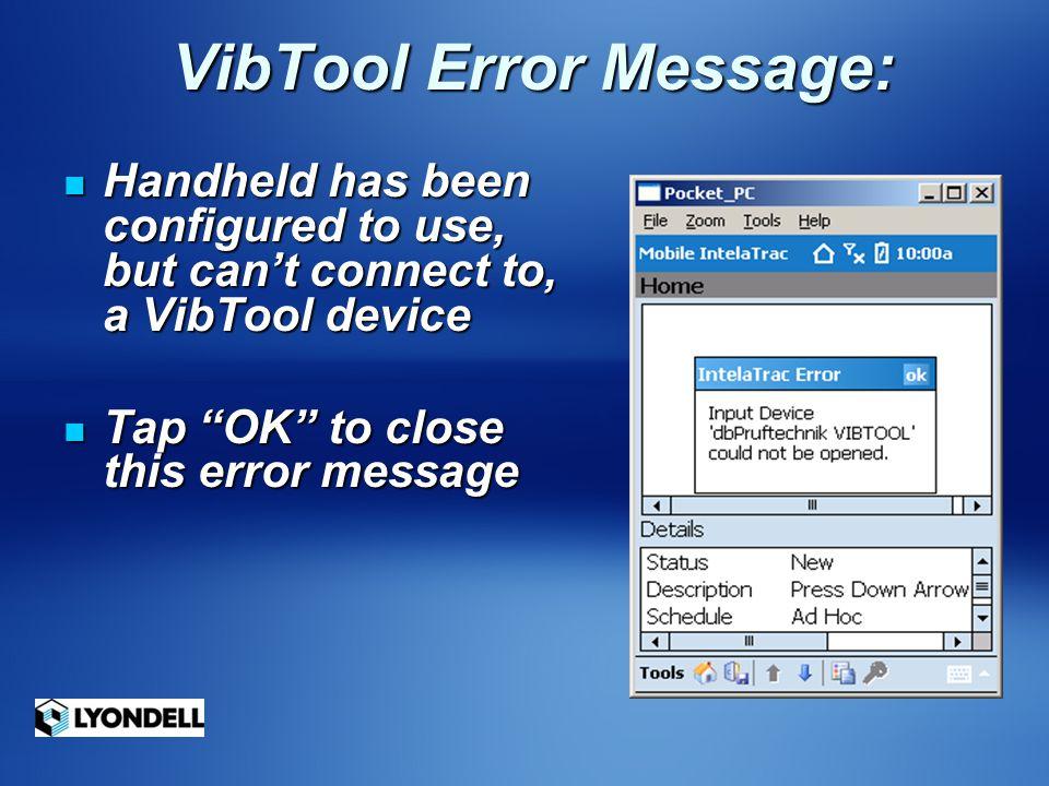 VibTool Error Message: