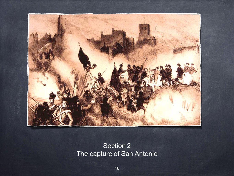 Section 2 The capture of San Antonio