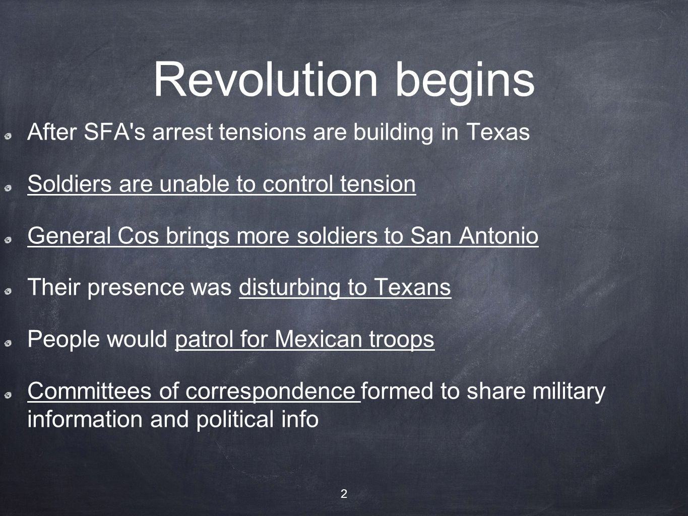 Revolution begins After SFA s arrest tensions are building in Texas