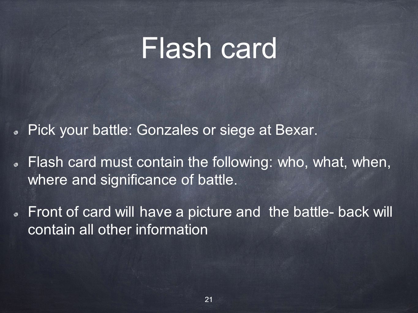 Flash card Pick your battle: Gonzales or siege at Bexar.