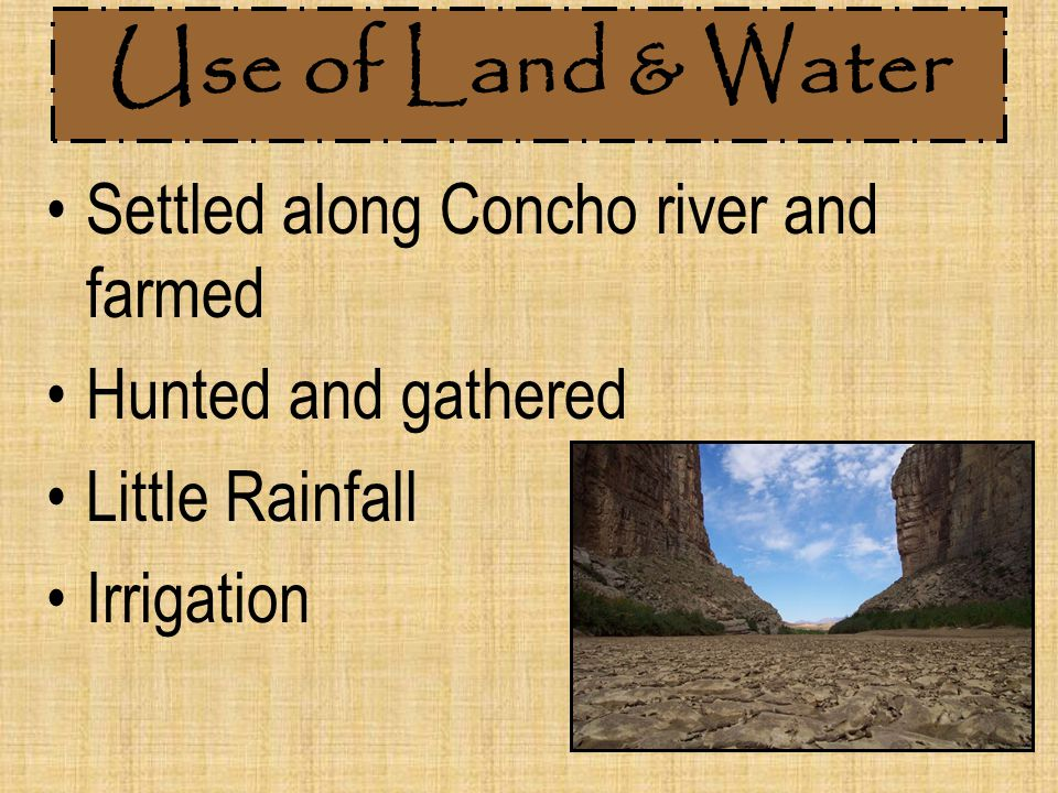 Use of Land & Water Settled along Concho river and farmed