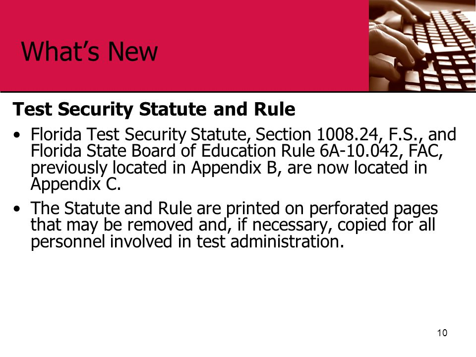 What's New Test Security Statute and Rule