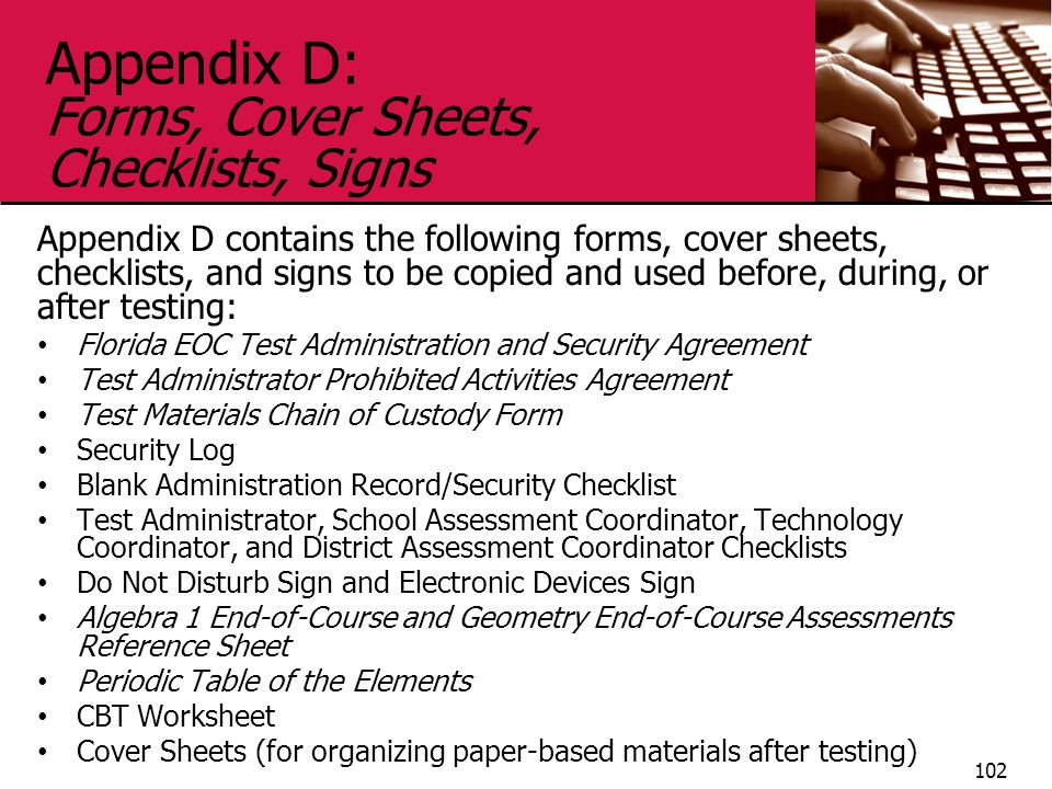 Appendix D: Forms, Cover Sheets, Checklists, Signs
