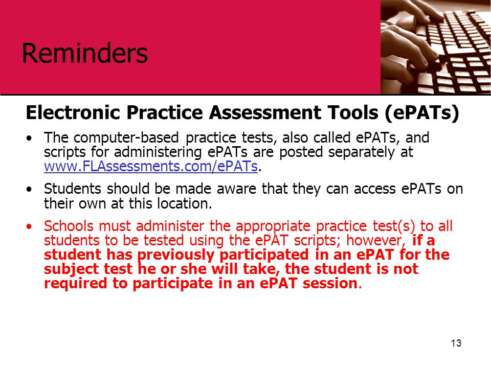 Reminders Electronic Practice Assessment Tools (ePATs)