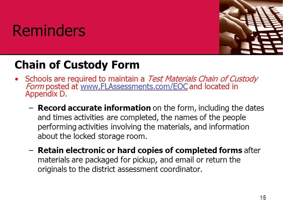 Reminders Chain of Custody Form