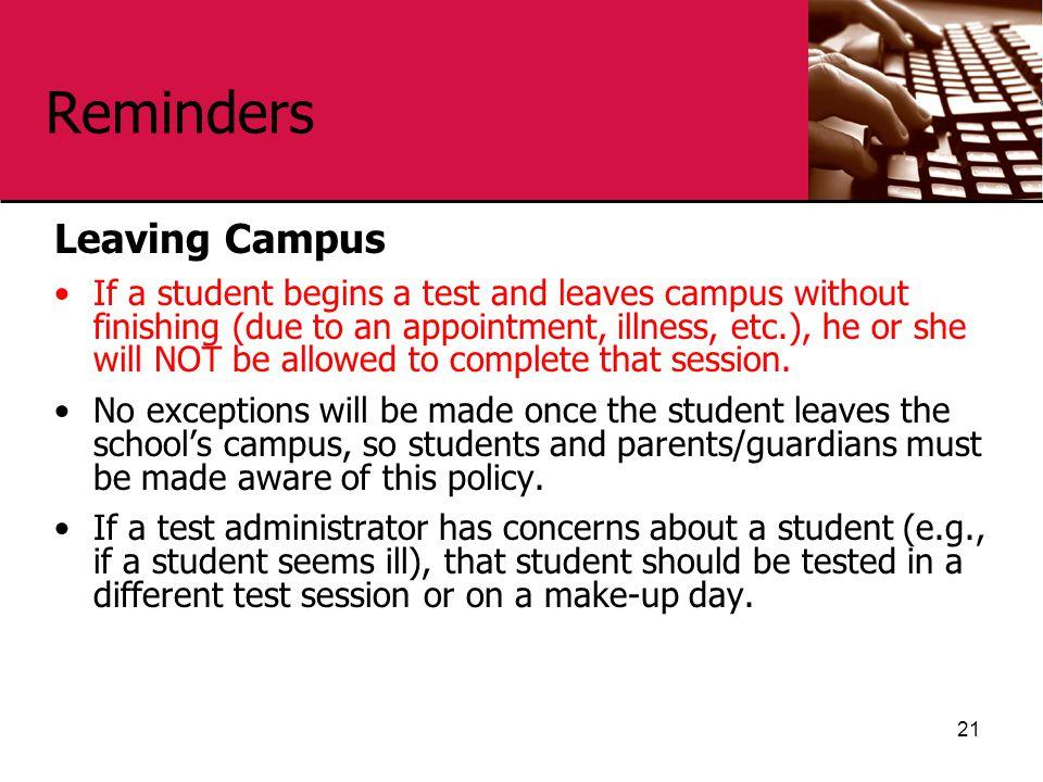 Reminders Leaving Campus