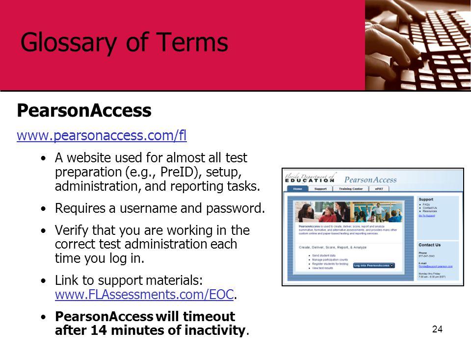 Glossary of Terms PearsonAccess www.pearsonaccess.com/fl