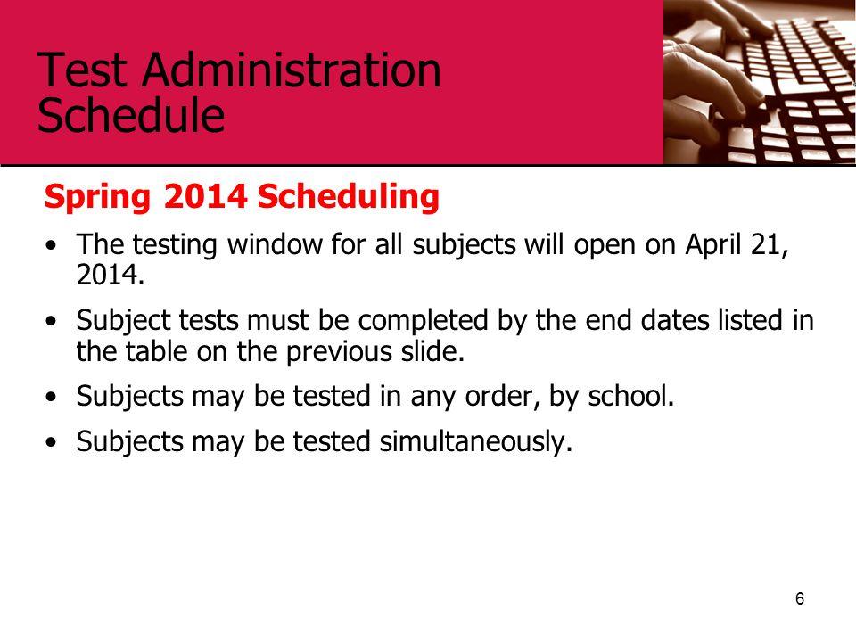 Test Administration Schedule