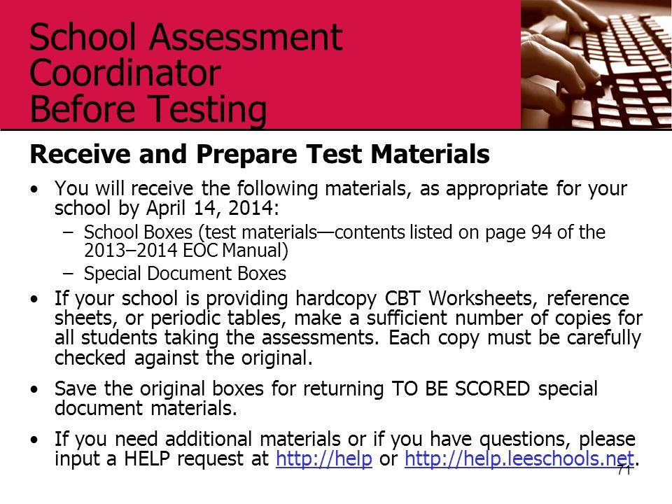 School Assessment Coordinator Before Testing