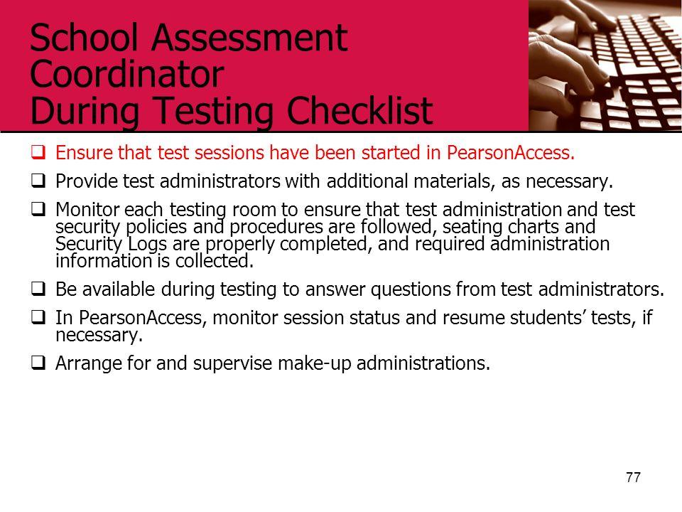 School Assessment Coordinator During Testing Checklist