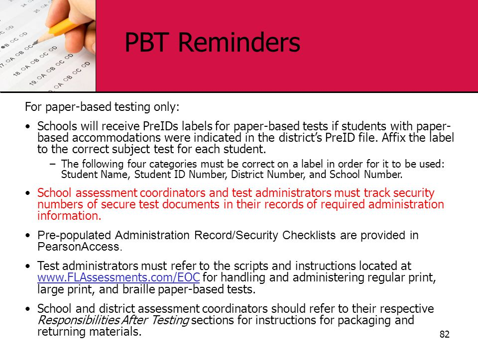 PBT Reminders For paper-based testing only: