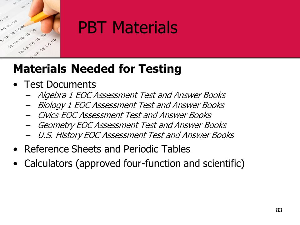PBT Materials Materials Needed for Testing Test Documents